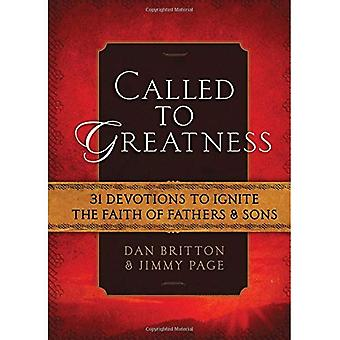 Called to Greatness: Devotions for Fathers and Sons