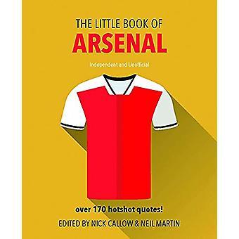 The Little Book of Arsenal von Neil Martin - 9781780979649 Buch