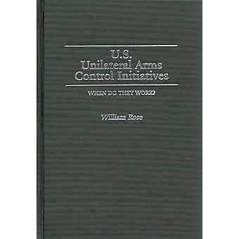 Iniciativas de controle de armas Unilateral dos EUA quando eles funcionam por Rose & William