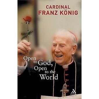 Aberto para aberto de Deus ao mundo por Konig & Franz
