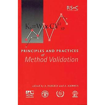 Principles and Practices of Method Validation by Fajgelj & A