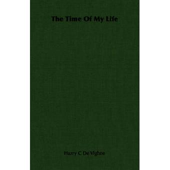 The Time Of My Life by De Vighne & Harry C