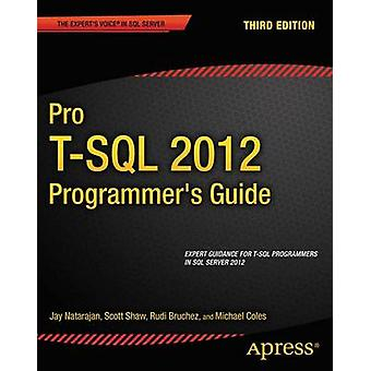 Pro TSQL 2012 Programmers Guide by Coles & Michael