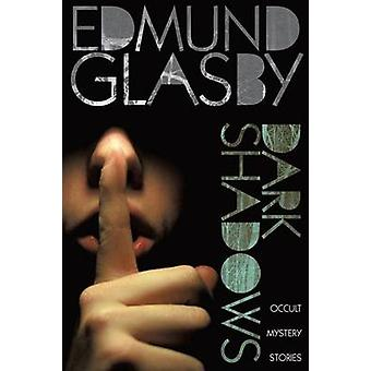 Dark Shadows ockulta Mystery Stories av Glasby & Edmund