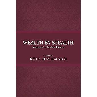 Riqueza de las Américas Stealth troyanos por Hackmann y Rolf