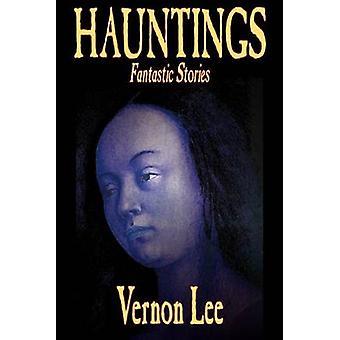 Hauntings av Vernon Lee Fiction skräck av Lee & Vernon