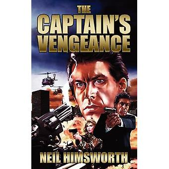 The Captains Vengeance by Himsworth & Neil