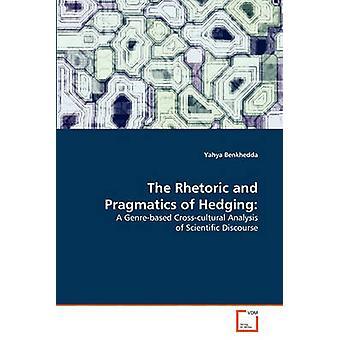 Retorikken og pragmatikk av sikring av Benkhedda & Yahya