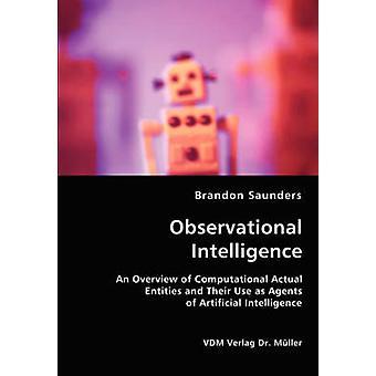 Observationele intelligentie door Saunders & Brandon