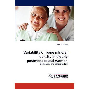 تغير كثافة المعادن في العظام في النساء بعد سن إلياس المسنين بواسطة جون آند سكاريانو