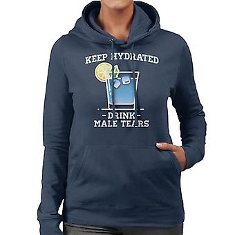 Anti män hålla hydratiserade Drink manliga tårar Women's Hooded Sweatshirt