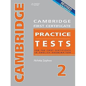Cambridge First Certificate Practice Tests  Teachers Book 2 by Stephens & Nocholas