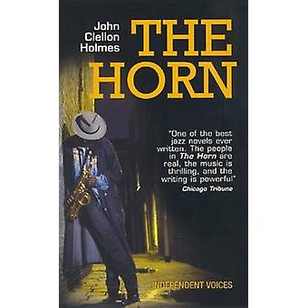 The Horn by John Clellon Holmes - 9780285638648 Book