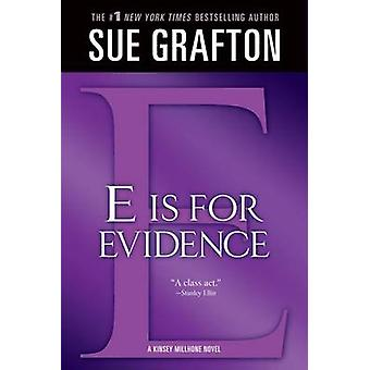 E Is for Evidence by Sue Grafton - 9781250020277 Book