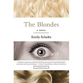 The Blondes by Emily Schultz - 9781250081698 Book