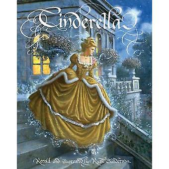 Cinderella by Ruth Sanderson - Ruth Sanderson - 9781566569699 Book