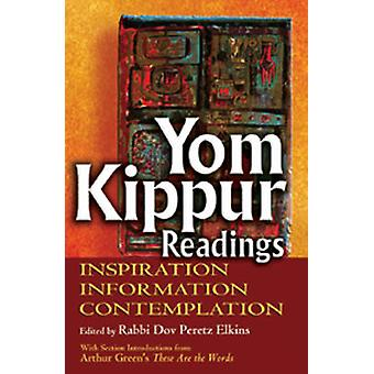 Yom Kippur Readings - Inspiration - Information - Contemplation by Dov