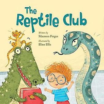The Reptile Club by The Reptile Club - 9781771386555 Book