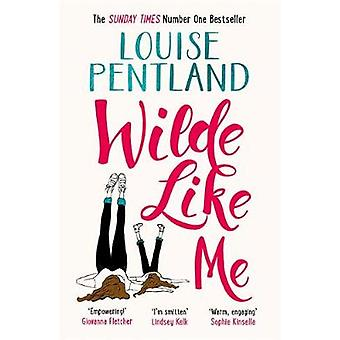 Wilde Like Me - Curl up and get cosy with the number one bestseller by