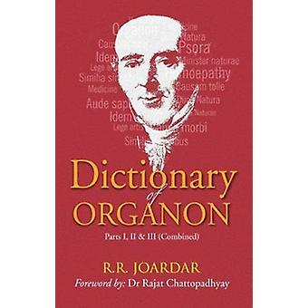 Dictionary of Organon by Dr Rajat Chattopadhyay - 9788131937976 Book