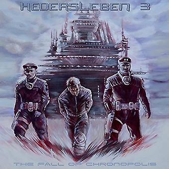 Hedersleben - Fall of Chronopolis [CD] USA import