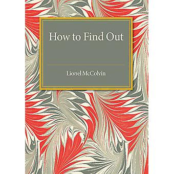 How to Find Out by Lionel Roy McColvin