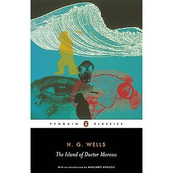 The Island of Doctor Moreau by H. G. Wells - Margaret Atwood - Steve