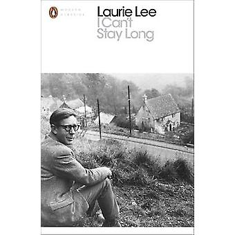 I Can't Stay Long by Laurie Lee - 9780241237175 Book