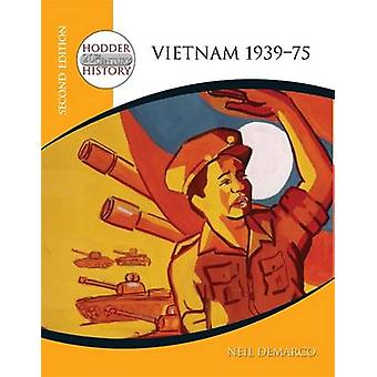 Hodder 20th Century History - Vietnam 1939-75 by Neil DeMarco - 978034