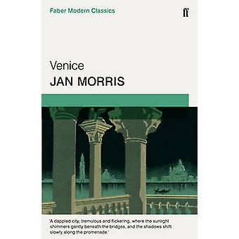 Venedig - Faber moderne klassikere (Faber moderne klassikere) af Jan Morris-