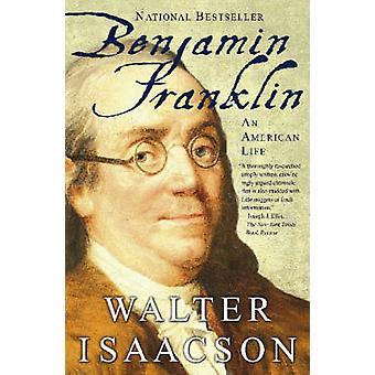 بنجامين فرانكلين-حياة أمريكية بوالتر إيزاكسون-978074325807