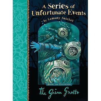The Grim Grotto by Lemony Snicket - 9781405266161 Book