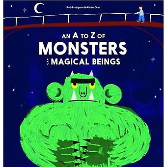 Un A-Z des monstres et des créatures magiques par Rob Hodgson - 9781786270535