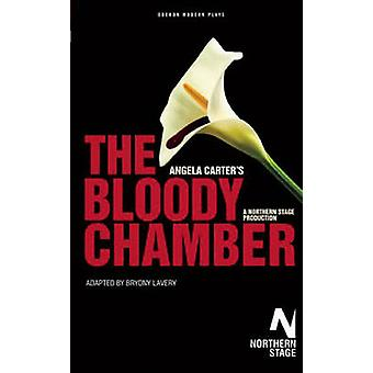 The Bloody Chamber by Angela Carter - Bryony Lavery - 9781840028874 B