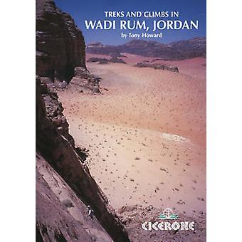 Treks and Climbs in Wadi Rum - Jordan (4th Revised edition) by Tony H