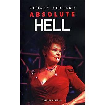 Absoluto infierno por Rodney Ackland - libro 9781870259194