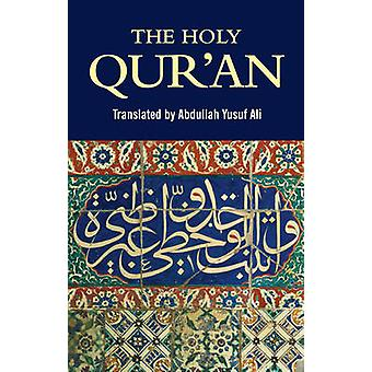 The Holy Qur'an (New edition) by Abdullah Yusuf Ali - 9781853267826 B