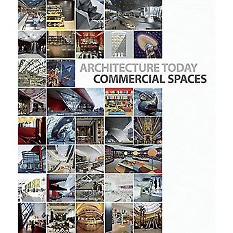 Architecture Today - Commercial Spaces by David Andreu - 9788499360812