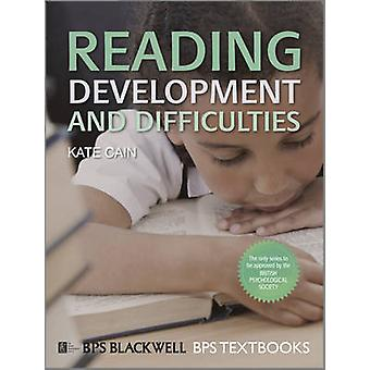 Reading Development and Difficulties - An Introduction by Kate Cain -