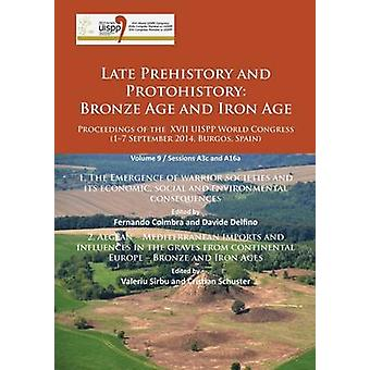 Late Prehistory and Protohistory - Bronze Age and Iron Age (1. The Eme