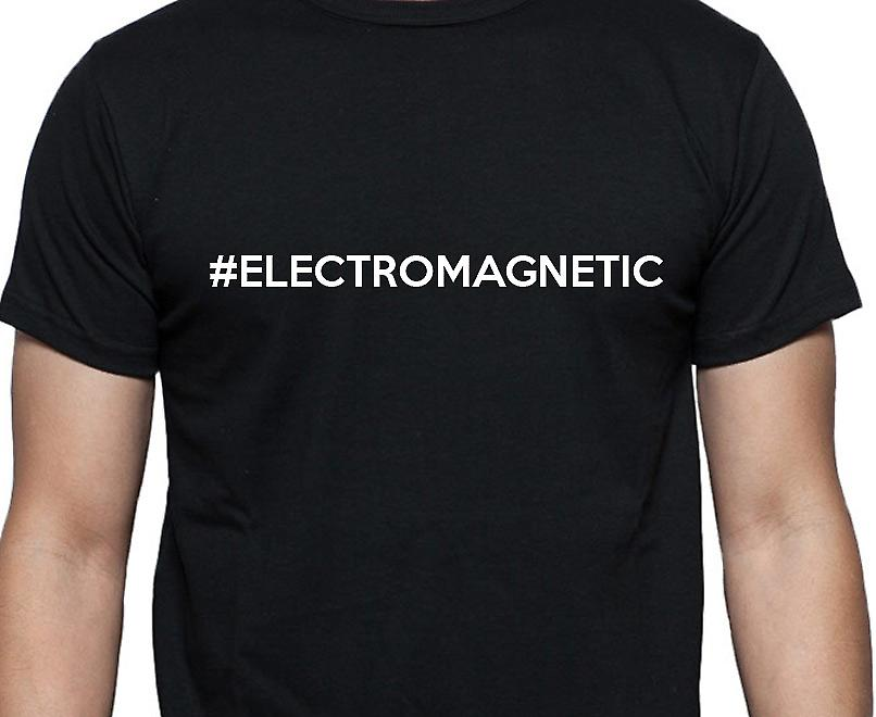 #Electromagnetic Hashag Electromagnetic Black Hand Printed T shirt