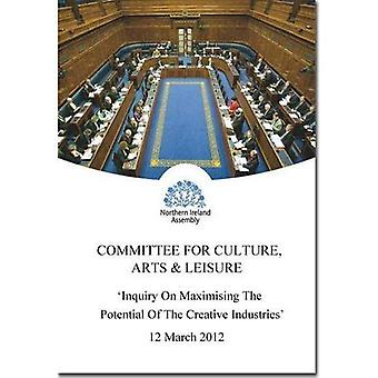 Inquiry on Maximising the Potential of the Creative Industries: First Report Session 2011-2015, Vol.2: Written...