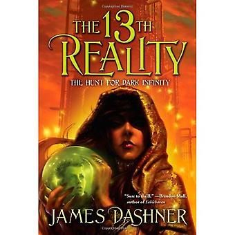 The Hunt for Dark Infinity (13th Reality (Quality))