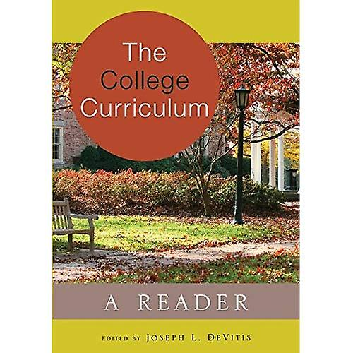 The College Curriculum  A Reader (Adolescent Cultures, School & Society)