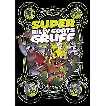 Super Billy Goats Gruff: Una Graphic Novel (lontano fuori fiabe)