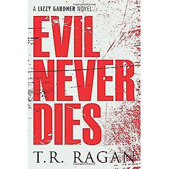 Mal ne meurt jamais (la série de Lizzy Gardner)