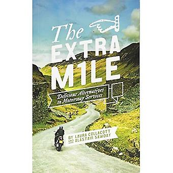 The Extra Mile: Delicious alternatives to Motorway Services in England, Scotland and Wales