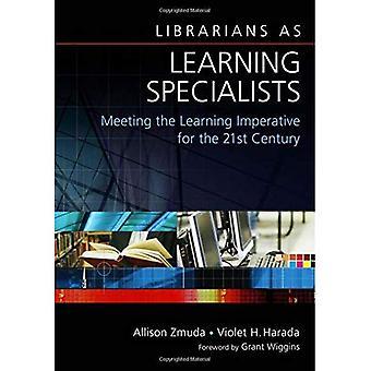 Les bibliothécaires comme spécialistes de l'apprentissage: l'impératif de l'apprentissage de la réunion pour le XXIe siècle
