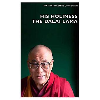 Masters of Wisdom: His Holiness the Dalai Lama: Infinite Compassion for an Imperfect World (Watkins Masters of Wisdom)
