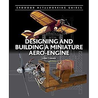 Diseño y construcción de un miniatura Aero-motor (guías de Crowood metalistería)